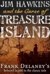 Jim Hawkins and The Curse of Treasure Island - Frank Delaney