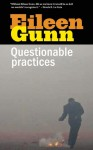 Questionable Practices: Stories - Eileen Gunn