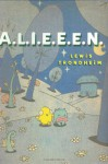 A.L.I.E.E.E.N.: Archives of Lost Issues and Earthly Editions of Extraterrestrial Novelties - Lewis Trondheim