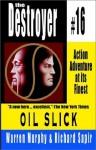 Oil Slick - Warren Murphy, Richard Ben Sapir