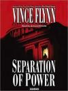 Separation Of Power (Audio) - Vince Flynn, Armand Schultz