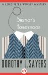Busman's Honeymoon - Dorothy L. Sayers