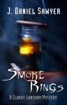 Smoke Rings - J. Daniel Sawyer