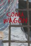 Coma Wagon - Patricia Foster