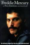 Freddie Mercury: An Intimate Memoir by the Man Who Knew Him Best - Peter Freestone, David Evans