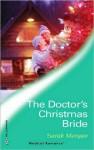 The Doctor's Christmas Bride - Sarah Morgan