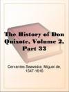 The History of Don Quixote, Volume 2, Part 33 - Miguel de Cervantes Saavedra
