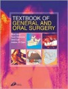 Textbook of General and Oral Surgery - David Wray, Andrew Clark, David Lee