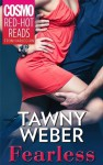 Fearless (The Girlz Guide to Gettin' It) - Tawny Weber