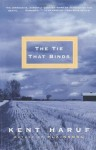 The Tie That Binds (Vintage Contemporaries) - Kent Haruf