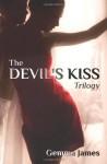 The Devil's Kiss Trilogy - Gemma James