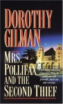 Mrs. Pollifax and the Second Thief - Dorothy Gilman