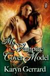 My Vampire Cover Model - Karyn Gerrard
