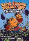 Super Chicken Nugget Boy vs. Dr. Ned-Grant and his Eggplant Army - Josh Lewis, Doug Holgate, Douglas Holgate