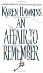 An Affair to Remember - Karen Hawkins