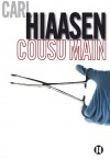 Cousu main (2TER.SEMI POCHE) (French Edition) - Carl Hiaasen