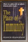 The Place of Immunity - Francis Frangipane