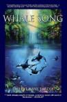 Whale Song: School Edition - Cheryl Kaye Tardif