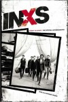 INXS: Story to Story: The Official Autobiography - INXS Publications, Anthony Bozza