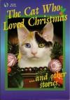 The Cat Who Loved Christmas And Other Stories (Globe Digest Series) - American Media, Roberta Sandler, Sam Ewing, Paul Christensen, Patricia Chapin, Neil Plakcy, Karol Ewing, Katherine Mosher
