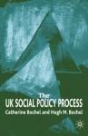 The UK Social Policy Process - Catherine Bochel, Hugh M. Bochel