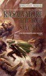 The Two Swords (Forgotten Realms: Hunter's Blades, #3; Legend of Drizzt, #16) - R.A. Salvatore