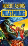 Phule's Paradise - Robert Lynn Asprin