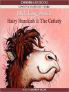 Hairy Hezekiah & The Catlady - Dick King-Smith, Andrew Sachs