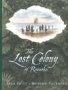 The Lost Colony Of Roanoke - Jean Fritz, Hudson Talbott