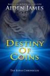 Destiny of Coins - Aiden James