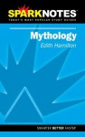 Mythology (SparkNotes Literature Guide) - SparkNotes Editors, Edith Hamilton