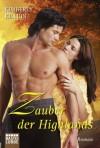 Zauber der Highlands: Roman (German Edition) - Kimberly Killion, Susanne Kregeloh