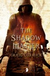 The Shadow Master - Craig Cormick