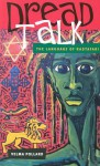 Dread Talk: The Language of the Rastafari - Velma Pollard