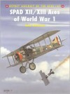 SPAD XII/XIII Aces of World War 1 - Jon Guttman