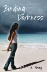 Binding Darkness (Shadows of Light) - A. Finlay