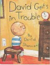 David Gets in Trouble - David Shannon