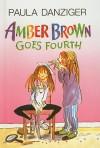 Amber Brown Goes Fourth - Paula Danziger, Tony Ross