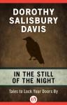 In the Still of the Night - Dorothy Salisbury Davis