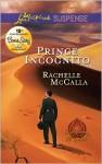 Prince Incognito - Rachelle McCalla