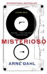 Misterioso: A Crime Novel (Intercrime) - Arne Dahl, Tiina Nunnally