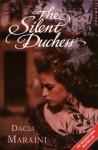 The Silent Duchess - Dacia Maraini
