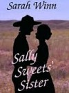 Sally Sweets' Sister - Sarah Winn