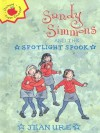 Sandy Simmons and the Spotlight Spook (Orchard Super Crunchies) - Jean Ure