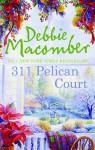 311 Pelican Court - Debbie Macomber