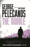 The Double (Spero Lucas) - George Pelecanos