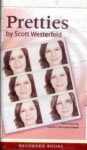 Pretties - Scott Westerfeld, Carine Montbertrand