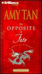 The Opposite of Fate (Audio) - Amy Tan
