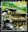 Quakes Split The Ground Open - Clare Oliver