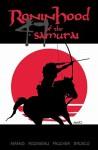 Ronin Hood of the 47 Samurai - Jeff Amano, Wayne Faucher, Craig Rousseau